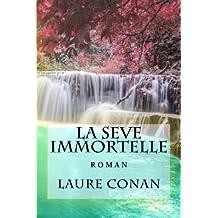La seve immortelle: roman