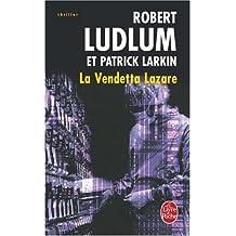 Réseau Bouclier : La Vendetta Lazare