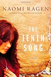 The Tenth Song by Naomi Ragen (2010-10-12)