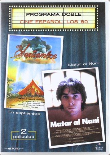En septiembre-Matar al Nani [DVD]