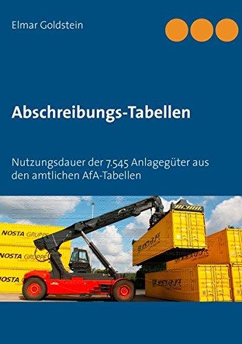 en: Nutzungsdauer der 7.545 Anlagegüter aus den amtlichen AfA-Tabellen (Blaue Reihe Steuern und Recht) (Blau Tabelle)