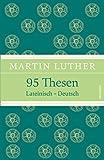 95 Thesen. Lateinisch - Deutsch [zweisprachig]  (Luther Leinen-Ausgabe mit Banderole) - Martin Luther
