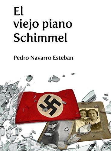El viejo piano Schimmel por Pedro Navarro