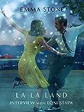 Emma Stone Interview: La La Land [OV]