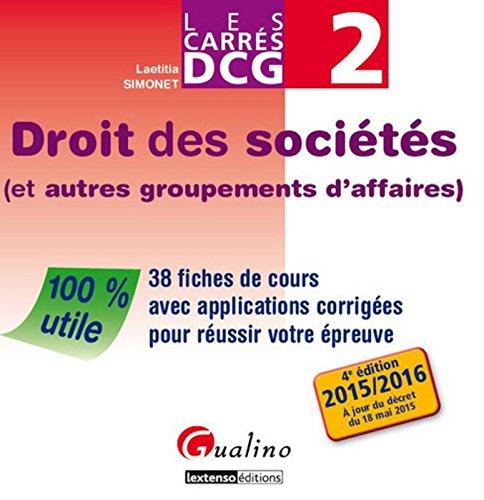 Carrés DCG 2 - Droit des sociétés 2015-2016, 4ème