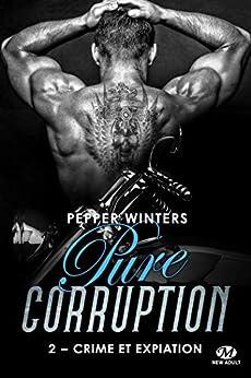 Crime et Expiation: Pure Corruption, T2