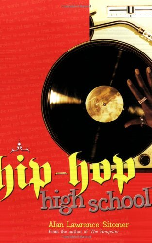 Hip-Hop High School (Hoopster) by Alan Lawrence Sitomer (2007-04-01)