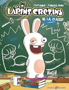 """Afficher """"The lapins crétins n° 10<br /> La classe"""""""