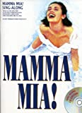 """""""Mamma Mia!"""" Sing Along: Vocal Selections-Music Book"""