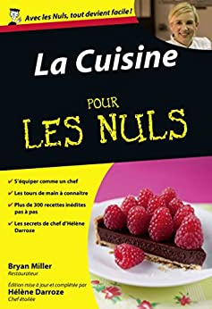 La Cuisine Pour les Nuls par [DARROZE, Hélène, MILLER, Brian]