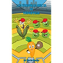 Las Verduras Mixta De Veggieville