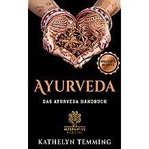 Ayurveda Ernährung,Ayurveda vegan,Ayurveda kochen,Ayurveda für jeden Tag,Ayurveda für Anfänger,Ayurveda abhehmen, Ayurveda Rezepte,Ayurveda, Das Ayurveda Handbuch