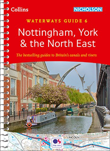 Nottingham, York & the North East No. 6 (Collins Nicholson Waterways Guides)
