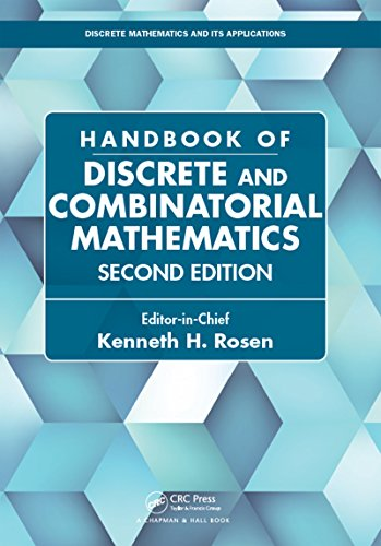Handbook of Discrete and Combinatorial Mathematics (Discrete Mathematics and Its Applications) (English Edition)