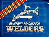 Blueprint Reading for Welders by A.E. Bennett (1983-04-15)