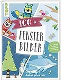100 x Fensterbilder: Mit Motiven durchs ganze Jahr. Vorlagen im Buch und als Download in Originalgröße