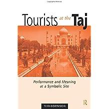 Tourists At The Taj (International Library of Sociology)