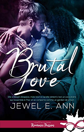 Brutal love par [Ann, Jewel E.]