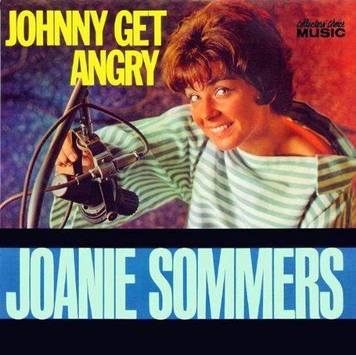 Johnny Get Angry by Joanie Sommers (2001-10-09)