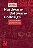 Hardware-Software-Codesign: Entwicklung Flexibler Mikroprozessor-FPGA-Hochleistungssysteme (German Edition)