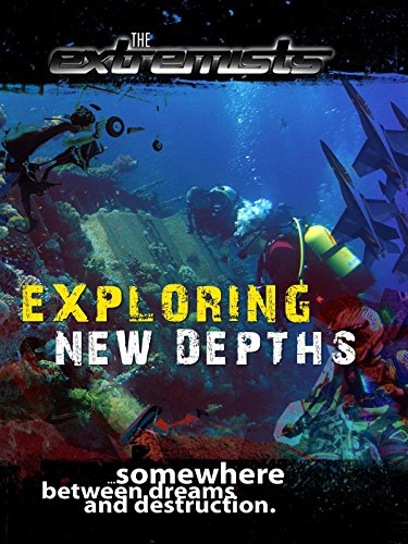 The Extremists - Exploring new Depths [OV] (Tom Coffman)