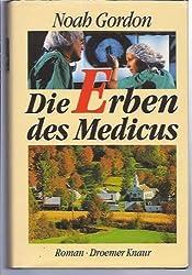 Die Erben des Medicus. Roman.