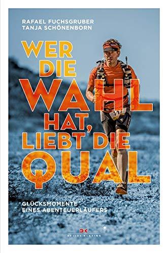 Buchseite und Rezensionen zu 'Wer die Wahl hat, liebt die Qual' von Rafael Fuchsgruber