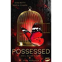 Possessed: Weil du mein bist (Obsessed 2)