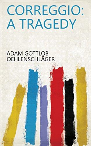 Correggio: A Tragedy (English Edition)