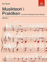Musikteori i Praktiken Grad 1: Swedish language edition (Music Theory in Practice (ABRSM))