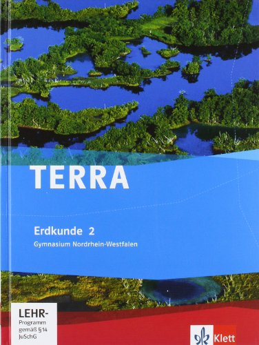 TERRA Erdkunde für Nordrhein-Westfalen - Ausgabe für Gymnasien (Neue Ausgabe)/Schülerbuch