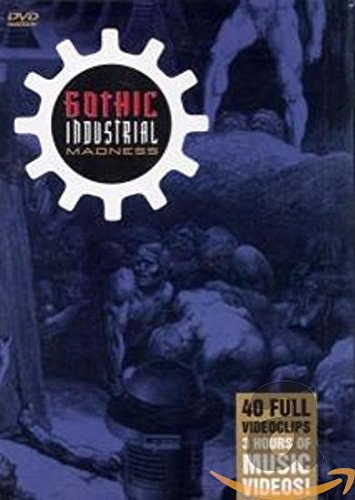 Gothic Industrial Madness [Import]