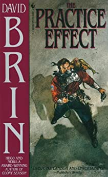 The Practice Effect (Bantam Spectra Book) di [Brin, David]