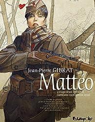 Mattéo, tome 5 : Cinquième époque (septembre 1936-janvier 1939) par Jean-Pierre Gibrat
