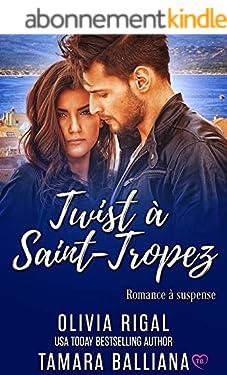 Twist à Saint-Tropez (Riviera Security t. 3)