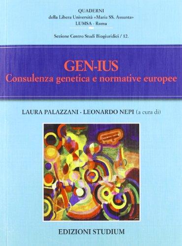 Gen-Ius. Consulenza genetica e normative europee (Quaderni LUMSA)