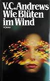 Wie Blüten im Wind - V.C. Andrews