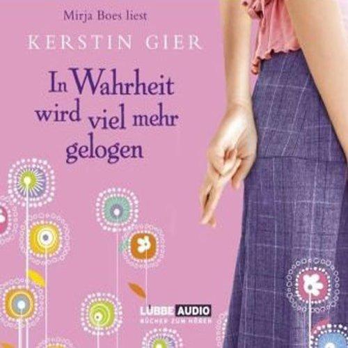 Buchseite und Rezensionen zu 'In Wahrheit wird viel mehr gelogen' von Kerstin Gier