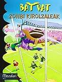 Bat Pat. Zonbi Kirolzaleak