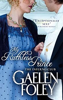 My Ruthless Prince: Number 4 in series (The Inferno Club) by [Foley, Gaelen]
