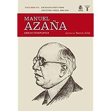 O.C. Manuel Azaña Tomo 7 1899 / 1939 (Historia)