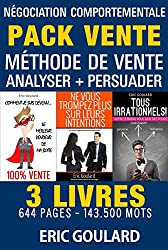 Le Pack Vente: Méthode de vente - Analyser - Persuader (Communication non verbale)