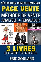 Le Pack Vente: Méthode de vente - Analyser - Persuader (Communication non verbale)