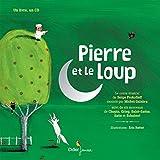 Pierre et le Loup : Suivi de six morceaux de Chopin, Grieg, Saint-Saëns, Satie, Schubert (1CD audio)