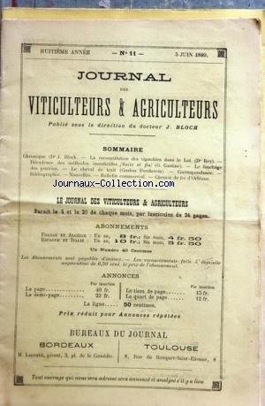 JOURNAL DES VITICULTEURS DU MIDI [No 11] du 05/06/1889 - CHRONIQUE DU DR BLOCH - LA RECONSTITUTION DES VIGNOBLES DANSLE LOT PAR LE DR REY -DECADENCE DES METHODES INSECTICIDES PAR GASTINE - LE FAUCHAGE DES PRAIRIES - LE CHEVAL DE TRAIT PAR PERCHERON - CHEMIN DE FER D'ORLEANS par Collectif