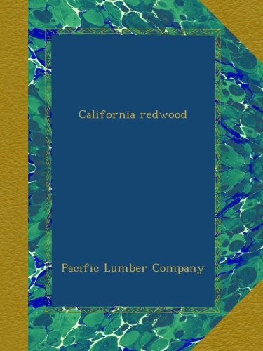 California redwood - Pacific Lumber