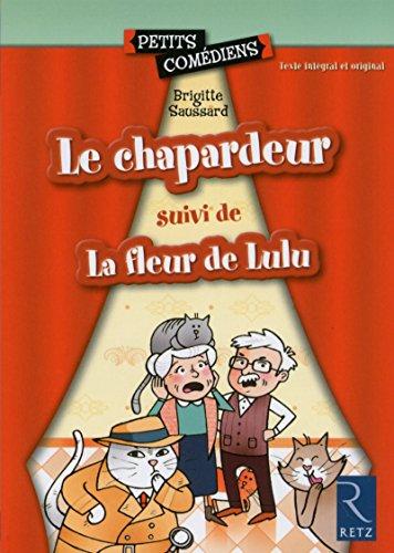 Le chapardeur - La Fleur de Lulu par Brigitte Saussard