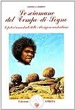Image de Le sciamane del tempo di sogno. I poteri ancestrali delle aborigene australiane