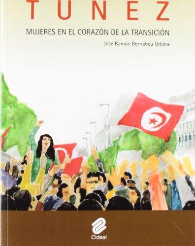 Tunez. Mujeres en el corazon de la transicion