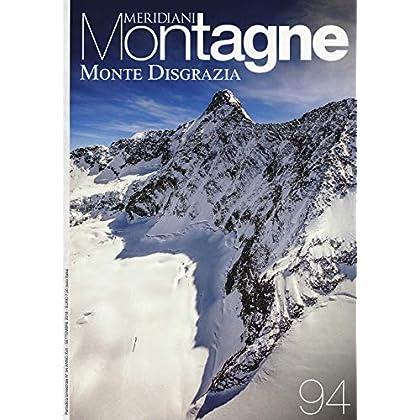 Monte Disgrazia. Con Carta Geografica Ripiegata